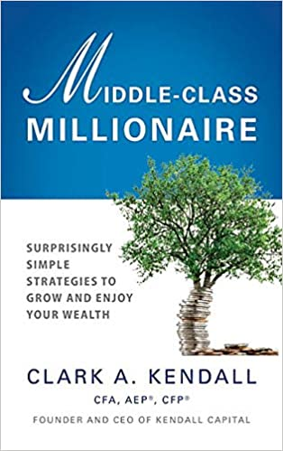 Image result for clark kendall middle class millionaire