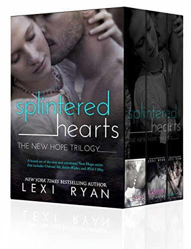 Splintered Hearts: The New Hope Trilogy - Lexi Heart