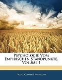 Psychologie Vom Empirischen Standpunkte, Franz Clemens Brentano, 1145518036