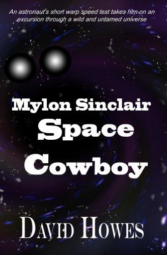 Mylon Sinclair: Space Cowboy