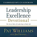 Leadership Excellence Devotional: The Seven Sides of Leadership in Daily Life | Pat Williams,Jim Denney