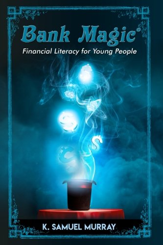 Bank Magic  Financial Literacy For Young People