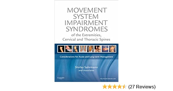 Amazon movement system impairment syndromes of the extremities amazon movement system impairment syndromes of the extremities cervical and thoracic spines e book ebook shirley sahrmann kindle store fandeluxe Images