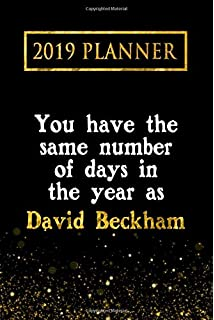 2019 planner you have the same number of days in the year as david beckham
