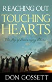 img - for Reaching Out Touching Hearts: The Joy of Encouraging Others book / textbook / text book