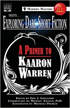 Descargar U Torrents Exploring Dark Short Fiction #2: A Primer To Kaaron Warren: Volume 2 Epub O Mobi