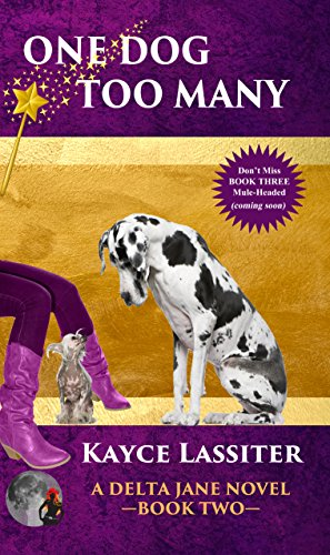 One Dog Too Many (Delta Jane Series Book 2)