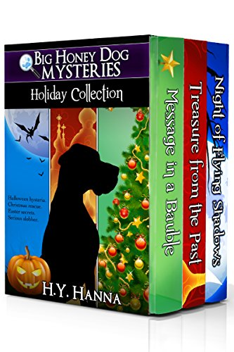 Big Honey Dog Mysteries HOLIDAY COLLECTION (Halloween, Christmas & Easter stories for kids): A dog detective holiday mystery adventure for children ages 9 to 12 years -