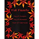 Fall Feasts: Notebook, Journal, Feast of Tabernacles, Sukkot