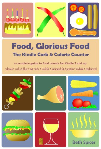food glorious food the kindle carb calorie counter a complete