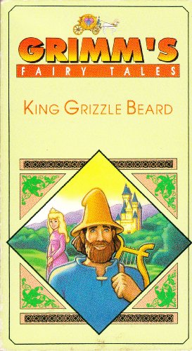Grimm's Fairy Tales: King Grizzle Beard