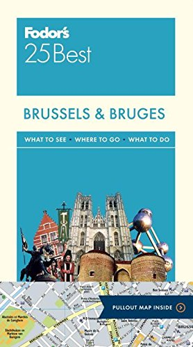 Fodor Brussels & Bruges 25 Best (Full-color Travel Guide)