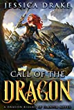 #10: Call of the Dragon: a Dragon Fantasy Adventure (Dragon Riders of Elantia Book 1)