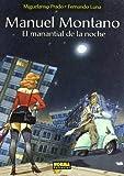 img - for MANUEL MONTANO EL MANANTIAL DE LA NOCHE book / textbook / text book