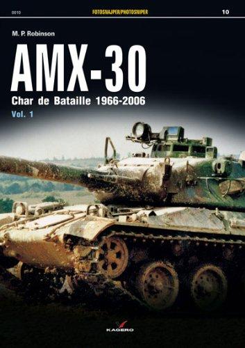 Download AMX-30: Char de Bataille 1966-2006 Vol. I (Photosniper) PDF