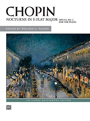 Nocturne in E-flat Major, Op. 9, No. 2 (Alfred Masterwork Edition) (Nocturne Op 9 No 2 Piano Sheet)