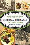 Cocina cubana%3A 350 recetas criollas %2
