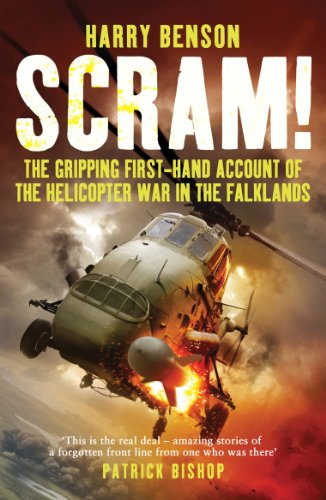 Scram!: The Gripping First-hand Account of the Helicopter War in the Falklands (English Edition) por [Benson, Harry]