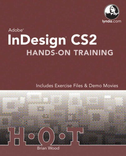 Adobe InDesign CS2 Hands-On Training -
