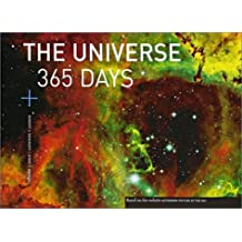 The Universe: 365 Days 1st by Robert J. Nemiroff, Jerry T. Bonnell (2003) Hardcover