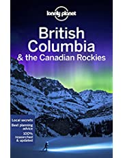 Lonely Planet British Columbia & the Canadian Rockies 8 8th Ed.
