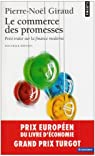 Le Commerce des promesses : Petit traité sur la finance moderne par Giraud