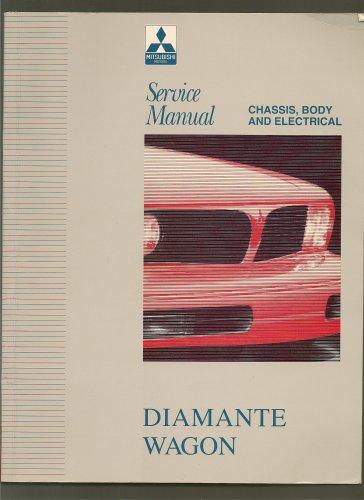 Mitsubishi Diamante Wagon Service Manual: 1993-1995 Chassis, Body and Electrical (Volume 3) ()