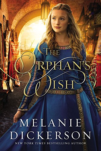 The Orphan's Wish by [Dickerson, Melanie]