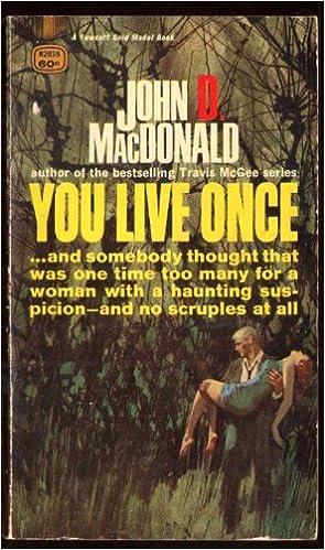 you live once macdonald john d