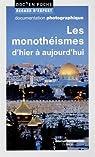 Les monothéismes d'hier à aujourd'hui par Azria