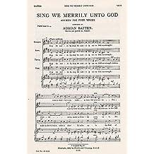 Adrian Batten: Sing We Merrily Unto God