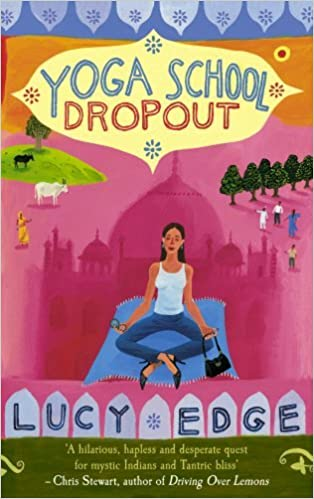 Yoga School Dropout by Lucy Edge (2006-04-01): Amazon.es ...