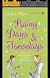 Rainy Days & Tuesdays
