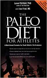 The Paleo Diet for Athletes: A Nutritional Formula for ...