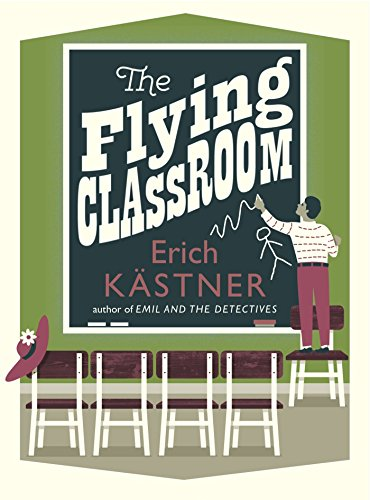The Flying Classroom (Pushkin Children's (Old German Christmas Collection)