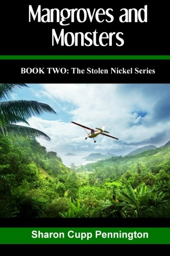 Mangroves and Monsters (The Stolen Nickel Series) PDF