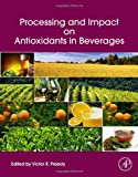 Processing and Impact on Antioxidants in Beverages, , 0124047386