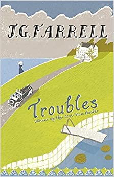 Troubles by J.G. Farrell (1993-08-05)