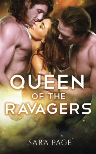 Read Online Queen Of The Ravagers (The Ravager Chronicles) (Volume 4) pdf