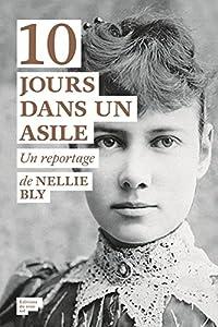 vignette de 'Dix jours dans un asile (Nellie Bly)'