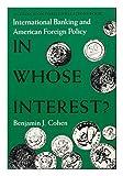 In Whose Interest?, Benjamin J. Cohen, 0300036140