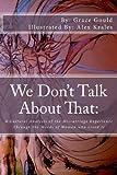 We Don't Talk about That, Grace Gould, 1470008734