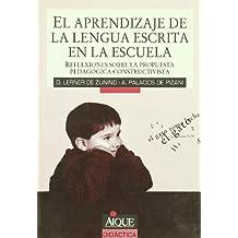 El Aprendizaje de La Lengua Escrita En La Escuela