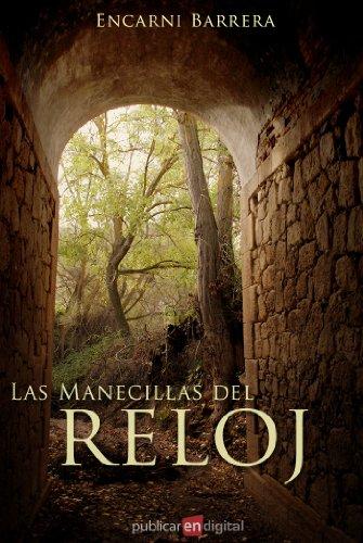 Las Manecillas del Reloj (Spanish Edition) by [Fernández, Encarni Barrera]