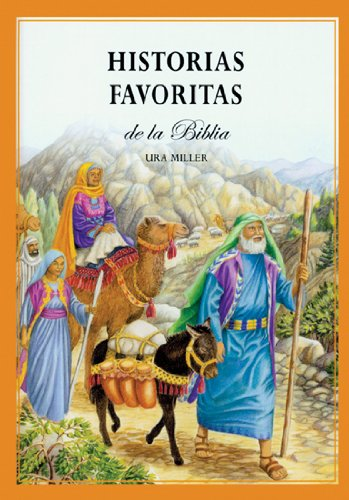 Historias Favoritas de la Biblia (Spanish Edition) by Brand: New Leaf Publishing Group