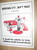 Speak up, Say No!, Elaine Krause, 0930359011