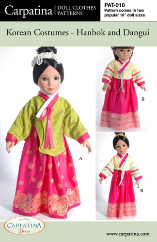 (Pattern for Korean Costumes - Hanbok & Dangui - fits 18