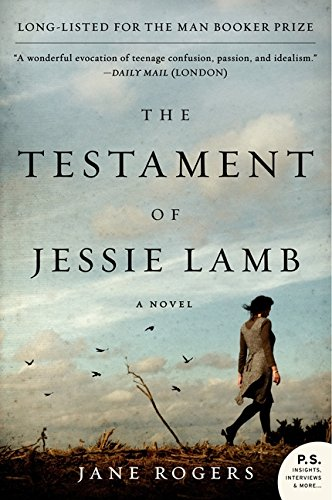The Testament of Jessie Lamb: A Novel [Jane Rogers] (Tapa Blanda)