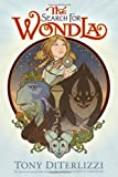 The Search for WondLa, Tony DiTerlizzi, 1416983104