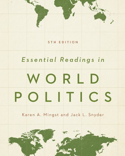 Essential Readings in World Politics (The Norton Series in World Politics) by Karen A. Mingst (2013-12-13) (Essential Reading Series)